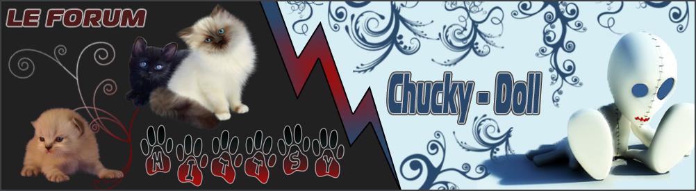 Accueil du Forum de Chucky-Doll et de Mittsy