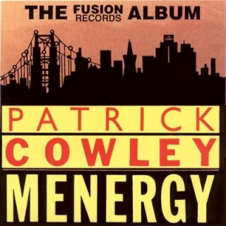 Patrick Cowley - Menergy (Fusion Records Album) - 1981