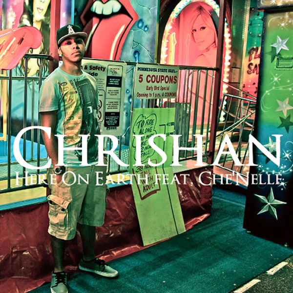 Chrishan - Here On Earth (feat. CheNelle)