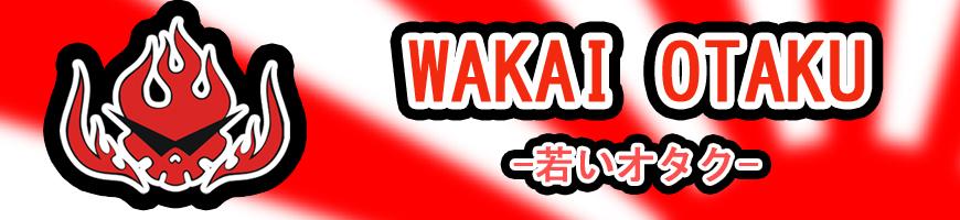 Wakai Otaku