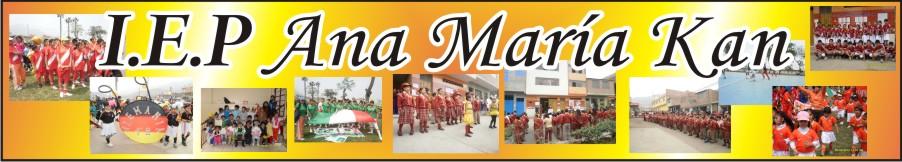 I.E.P. ANA  MARÍA KAN