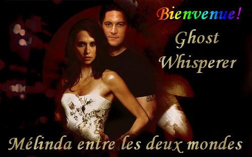 Mélinda entre 2 mondes Ghost Whisperer