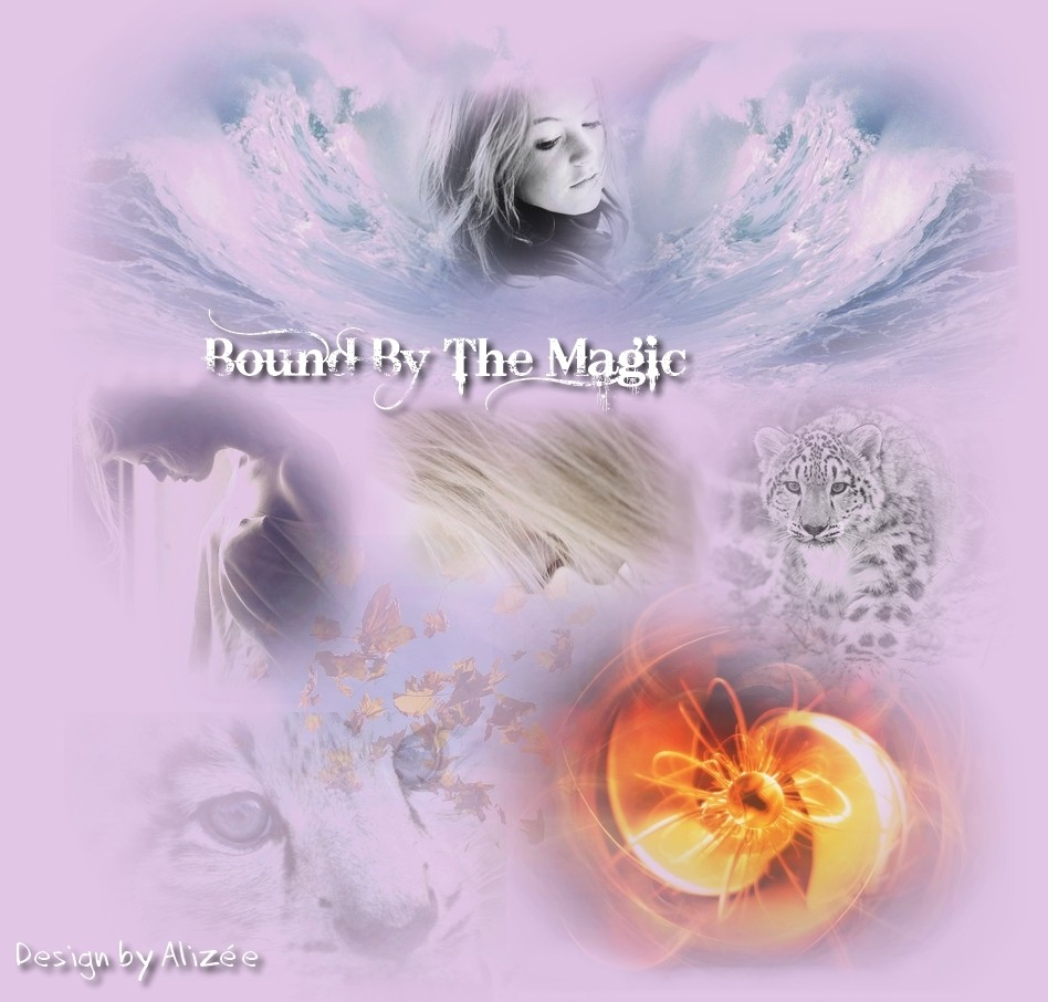 Bound By The Magic
