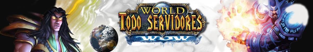 Todo Servidores Wow
