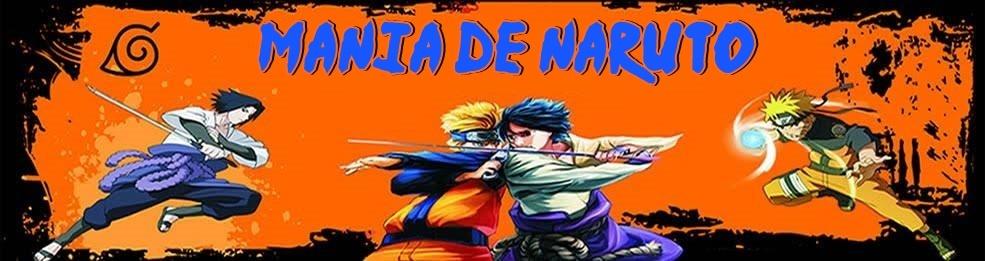 Mania de Naruto