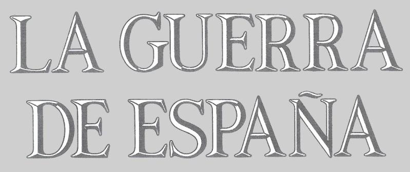La Guerra de España